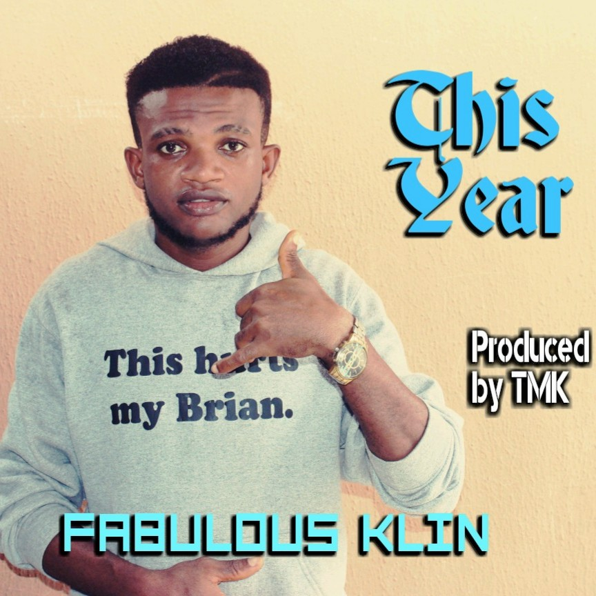 FABULOUS KLIN- THIS YEAR